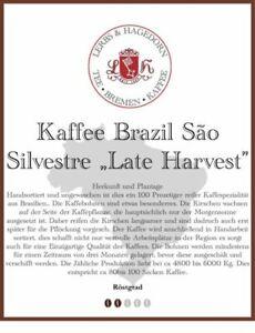 """Brazil São Silvestre """"Late Harvest"""" Kaffee  1kg"""