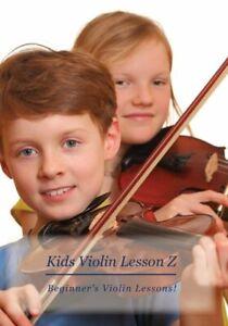 Kids Violin Lesson Z DVD : Beginner's Violin Lessons For Kids!