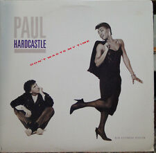 """PAUL HARDCASTLE -  Don't Waste My Time / Moonhopper; 12"""" EXTENDED; 1986, US; EXC"""