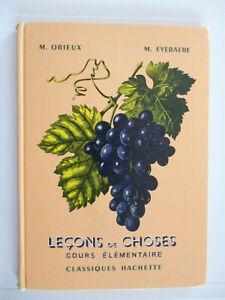 LIVRE SCOLAIRE LECONS DE CHOSES COURS ELEMENTAIRE CLASSIQUES HACHETTE 1952 M.ORI