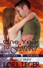 One Year to Forever - Large Print: Halos & Horns: Book Four (Paperback or Softba