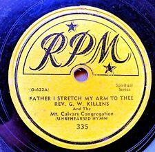 BLACK GOSPEL 78: REV. G.W. KILLENS & Mt. Calvary Congregation: Unrehearsed Hymn