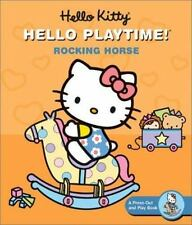 Hello Kitty, Hello Playtime!: Rocking Horse: A Press-Out and Play Book