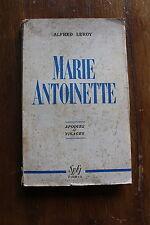 Alfred LEROY - Marie Antoinette - ed. Sefi 1946