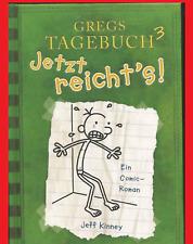GREGS TAGEBUCH Bd 3: JETZT REICHT`S! Comic Roman, Jeff Kinney Gebunden. Sehr gut