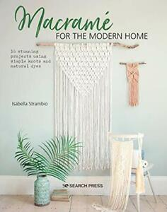 Macrame for the Modern Home by Isabella Strambio Paperback NEW Book