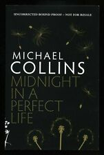 Michael Collins - Midnight in a Perfect Life;  SIGNED & DATED PROOF
