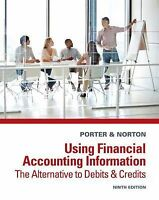 USING FINANCIAL ACCOUNTING INF - CURTIS L. NORTON GARY A. PORTER (PAPERBACK) NEW