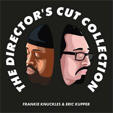 FRANKIE KNUCKLES & ERIC KUPPER - THE DIRECTOR'S CUT COLLECTION 2019 3CD !