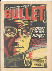 vintage Bullet comic No 25 July 31st 1976