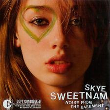 SKYE SWEETNAM - NOISE FROM THE BASEMENT - POWER POP PUNK ROCK