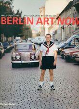 GISBOURNE Mark, Berlin art now. Thames and Hudson 2006