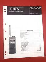 Original Kenwood TH-315A FM Radio Transceiver Service Manual