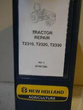 New Holland Agriculture T2310 T2320 T2330 Tractor Service Repair Manual