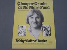 BOBBY 'SOFINE' BUTLER CHEAPER CRUDE OR NO MORE FOOD 70's Oil Embargo sheet music