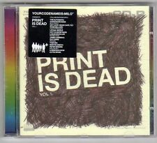 (EV134) Your Code Name Is: Milo, Print Is Dead Vol 1 - 2006 CD