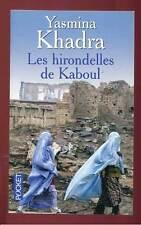 YASMINA KHADRA: LES HIRONDELLES DE KABOUL. POCKET. 2008.
