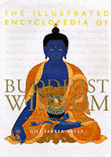 The Illustrated Encyclopedia of Buddhist Wisdom