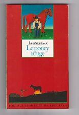 Le Poney Rouge - John Steinbeck. Illustrations Bernard Heron. Foliojunior 06/11