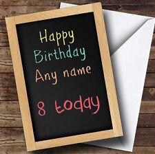 Tiza bordo de cualquier mensaje Personalizado Cumpleaños tarjeta de saludos