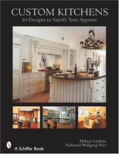Custom Kitchens: 50 Designs to Satisfy Your Appeti