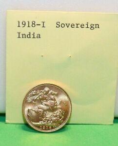 1918 I British Sovereign .2354 Unc!!!! India