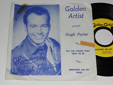 HUGH PORTER All The Things That Used To Be 45 VG+ Memories On My Mind GA610