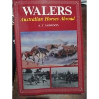 History of Walers Australian Horses Abroad incl Lighthorse WW1 War Horse Book