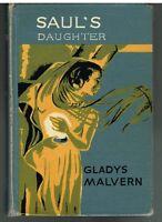 Saul's Daughter by Gladys Malvern 1956 1st Edition Rare Vintage Book! $