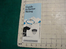 Vintage High Grade Travel Brochure: Guide to better Skiing AMERICAN EXPRESS 1973