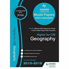 Higher Geography 2015/16 SQA Specimen, Past and Hodder Gibson Model Papers by...