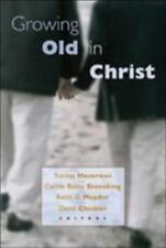 Growing Old in Christ by Stanley Hauerwas (2003, Paperback)