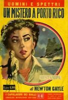 Un Mistero A Porto Rico.,Newton. Gayle  ,Arnoldo Mondadori Ed. ,1956