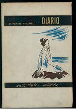 MANSFIELD KATHERINE DIARIO DALL'OGLIO 1963 COLLANA AMMIRAGLIA
