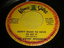 The Lovin' Spoonful: Didn't Want To Have To Do It 45