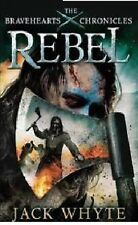 Jack Whyte _ Rebel _ The Bravehearts Chronicles_BRANDNEU___PORTOFREI UK