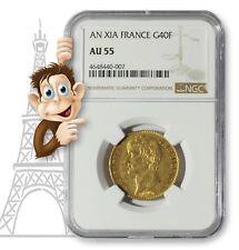 An XIA France Gold 40 Franc -- NGC AU55