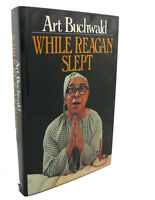Art Buchwald WHILE REAGAN SLEPT  Reprint 1st Printing