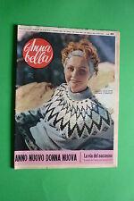 ANNA BELLA 1/1958 SOFIA LOREN MARIA MENEGHINI CALLAS CARLA FRACCI CLAUDIO VILLA