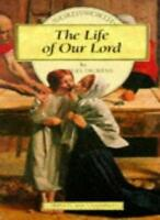 The Life of Our Lord (Wordsworth Children's Classics) By Charles Dickens