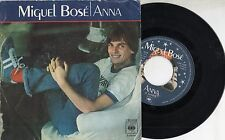 MIGUEL BOSE canta in SPAGNOLO disco 45 giri MADE in SPAIN Anna