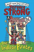 Strong, Jeremy, The Indoor Pirates/The Indoor Pirates on Treasure Island, Very G