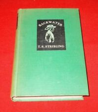 """Backwater""  T.S. Stribling  *1931*  HC VG+"