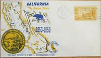 1950 FDC: California CA Statehood Centennial-Tulare County Fair- First Day Cover