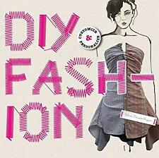DIY Fashion: Customize and Personalize, Selena Francis-Bryden, Used; Good Book