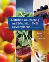 Nutrition Counseling and Education Skill Development, Paperback by Bauer, Kat...