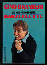 BRAMIERI GINO LE MIE NUOVISSIME BARZELLETTE DE VECCHI 1981 I° EDIZ. UMORISMO