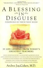 A Blessing in Disguise: 39 Life Lessons from Todays Greatest Teachers by Andrea
