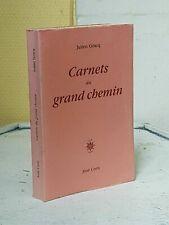 JULIEN GRACQ - CARNETS DU GRAND CHEMIN - JOSE CORTI
