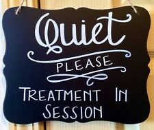 "8x10 Hanging Chalkboard ""Quiet Please Treatment in Session"" Custom SPA SIGN"